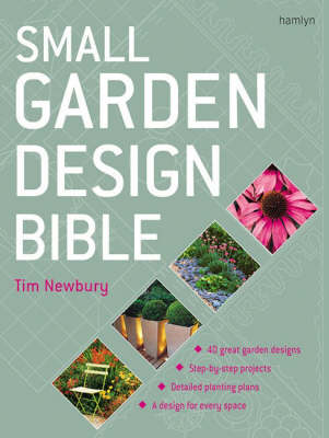 SMALL GARDEN DESIGN BIBLE - $25.000