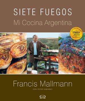 Siete Fuegos. Mi Cocina Argentina - Tapa Dura - $22.900