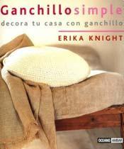 GANCHILLO SIMPLE:  DECORA TU CASA CON GANCHILLO (2� ED.)  - $10.900
