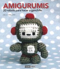 Amigurumis  -- 20 robots para hacer a ganchillo - $38.000