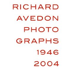 Richard Avedon: Photographs 1946-2004 Illustrated Hardcover  - $39.000