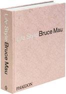 LIFE STYLE - Bruce Mau - $38.000