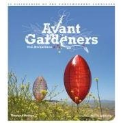 Avant-Gardeners: 50 Visionaries of the Contemporary Landscape - $39.000
