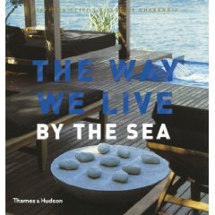The Way We Live: By the Sea  - $39.000