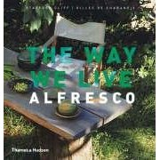 The Way We Live: Alfresco  - $39.000