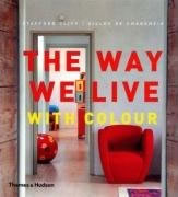 THE WAY WE LIVE WITH COLOUR - $39.000