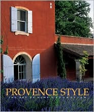 Provence Style: The Art of Home Decoration - $14.900