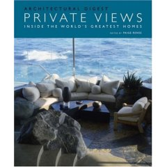 Private Views: Inside the World's Greatest Homes -