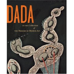Dada in the Collection of The Museum of Modern Art  - $36.000