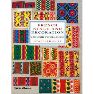 French Style and Decoration: A Sourcebook of Original Designs - $56.000