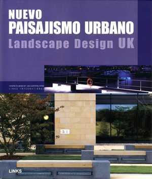Nuevo paisajismo urbano. Landscape Design UK -
