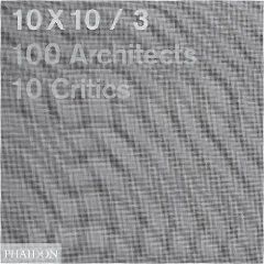 10 x 10 3 -- 100 architects - 10 critics - $62.900