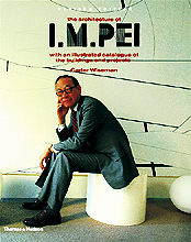 The Architecture of IM Pei --- With an illustrated catalogue of the buildings and projects  - $62.500