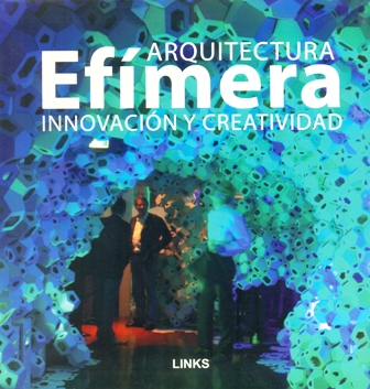 Arquitectura Efimera - Innovacion y Creatividad -