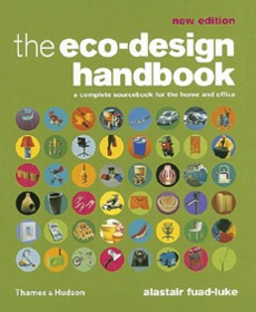The Eco Design Handbook: A Complete Sourcebook for the Home and Office - $64.000