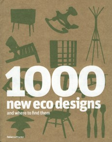 1000 New Eco Designs and Where to Find Them  -
