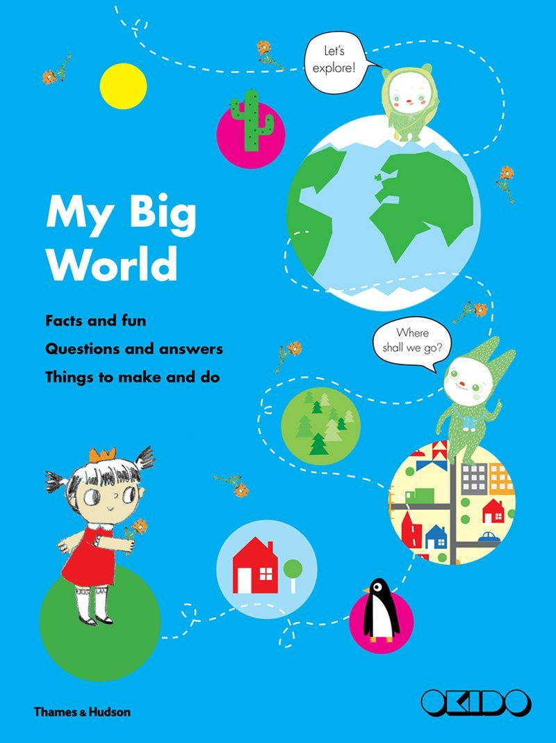 My Big World: Facts and fun, questions and answers, things to make and do - $12.000