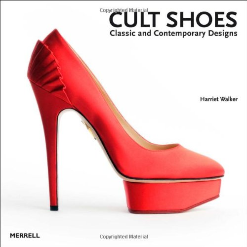 Cult Shoes: Classic and Contemporary Designs - $36.900