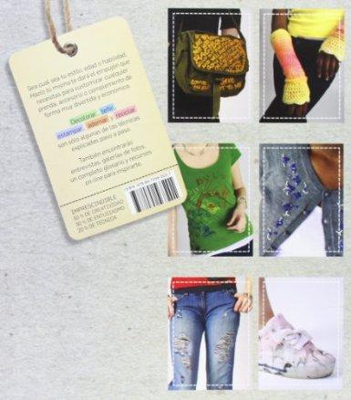 Hazlo tu misma: T�cnicas y tutoriales para customizar tu ropa -