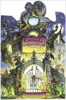 Escuela de Espantos: Un terrorifico libro en tercera dimension  - $16.000