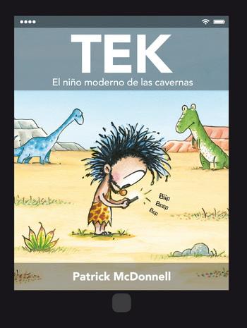 Tek. El niño moderno de las cavernas -