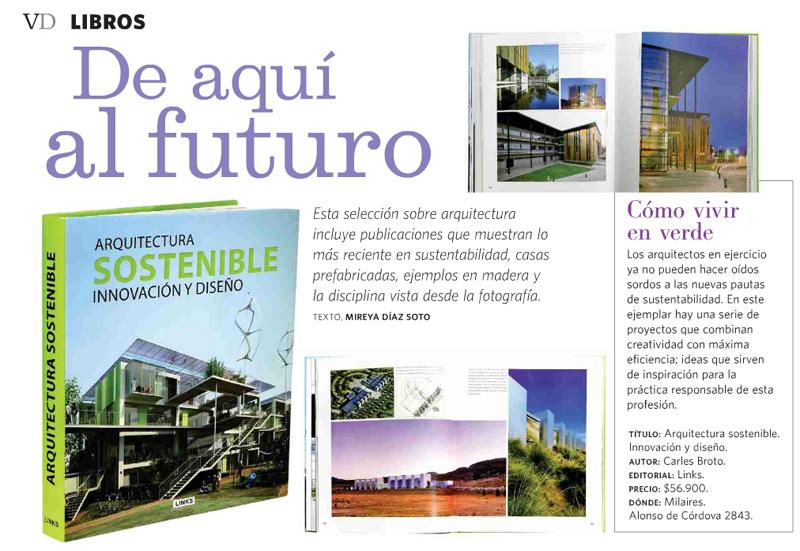 Arquitectura Sostenible . Destacado en revista VD, el Mercurio. 20/04/2012 - MilAires, Boutique del Libro.