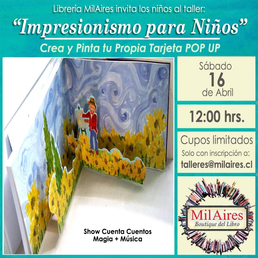 Taller IMPRESIONISMO PARA NI�OS - MilAires, Boutique del Libro.