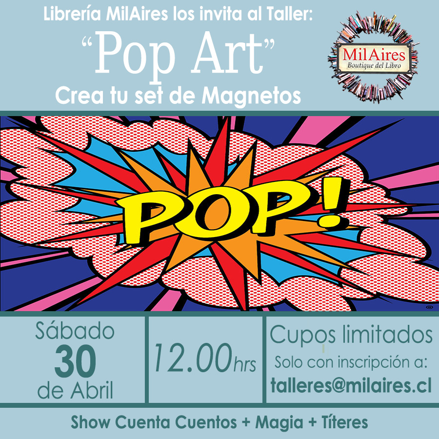 taller Pop Art en Magnetos - MilAires, Boutique del Libro.